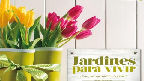 Catálogo Jardín 2017 ¿Y tú, para qué quieres tu jardín?