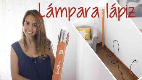 Lámpara lápiz GIGANTE DIY – Hazlo tú mismo