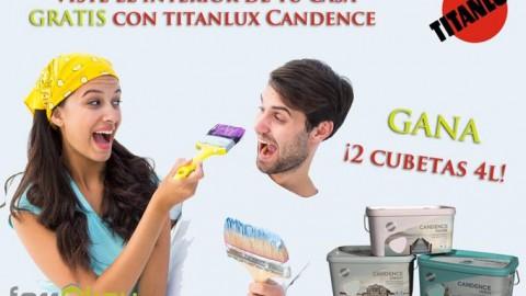 Sorteo Viste el interior de tu casa con Titanlux Candence