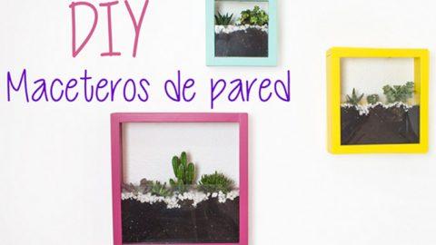 Maceteros de pared DIY – Hazlo tú mismo